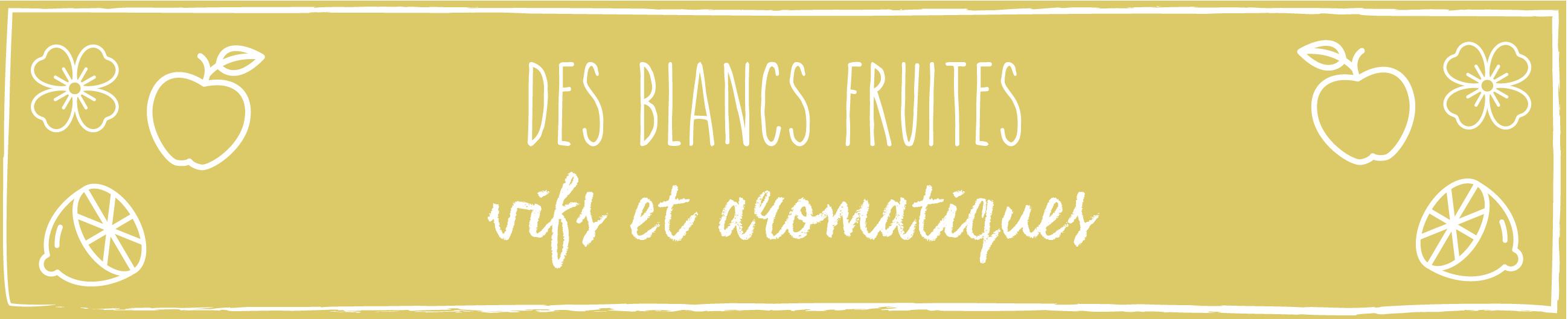 blanc fruité aromatique
